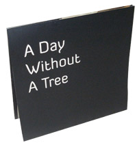 A Day Without A Tree catalog